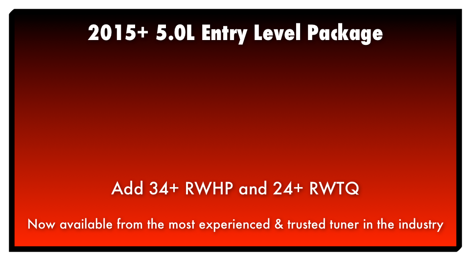 2015+ 5.0L Entry Level Package