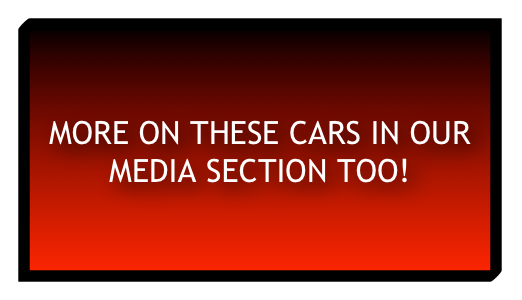 More on these cars in our media section too!